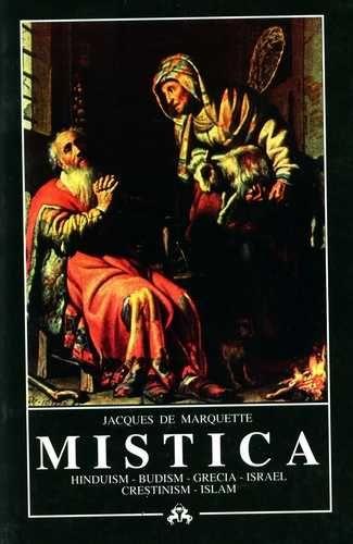 Jacques de Marquetie - Mistica - Hinduism, Budism, Grecia