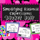 Simplifying Rational Expressions Bucket Ball... by Fun with Algebra | Teachers Pay Teachers