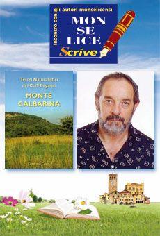 Gastone Cusin - Tesori naturalistici dei Colli Euganei - Monte Calbarina