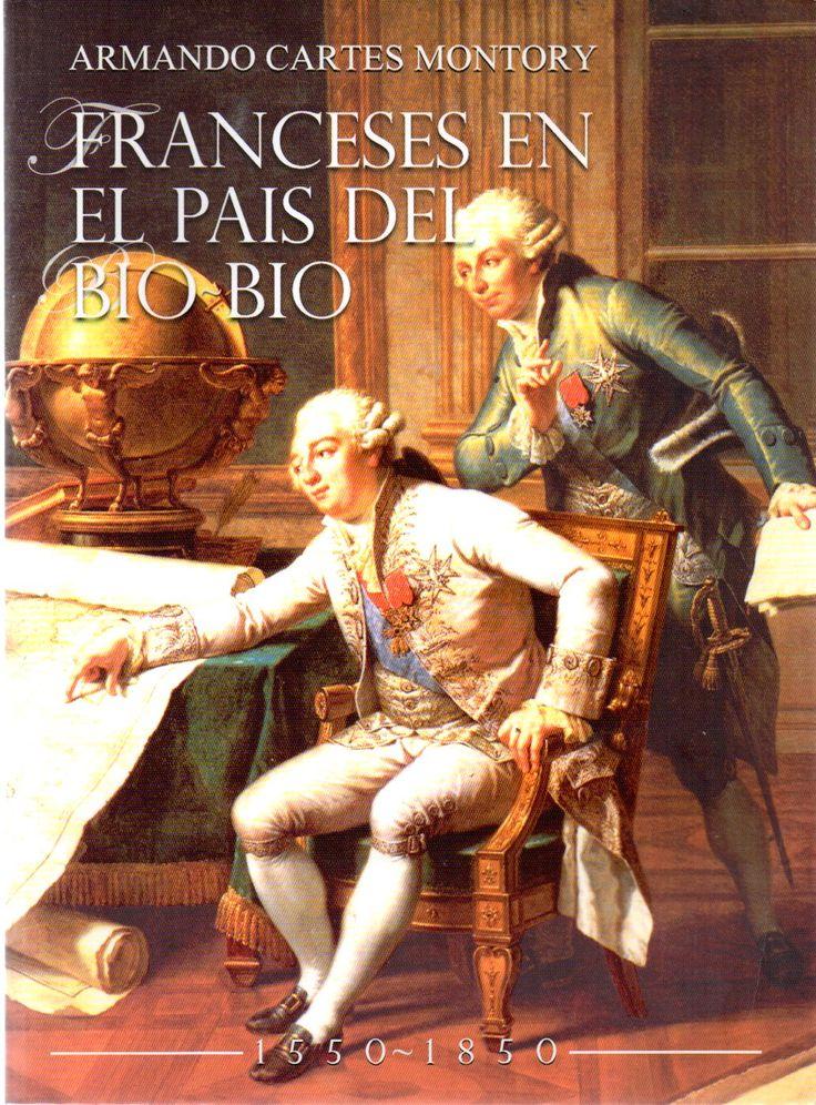 Franceses en el país del Bío Bío /  por Cartes Montory, Armando