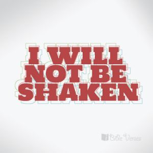 I-will-not-be-shaken ~ CHRISTian poetry by deborah ann ~ used with permision…