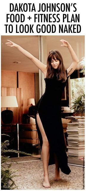 50 Shades Darker star Dakota Johnson is sharing her food and fitness plan to look good naked!