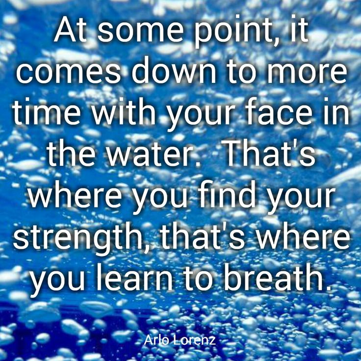 Arlo Lorenz quote about swimming, swim, strength, and breathing.