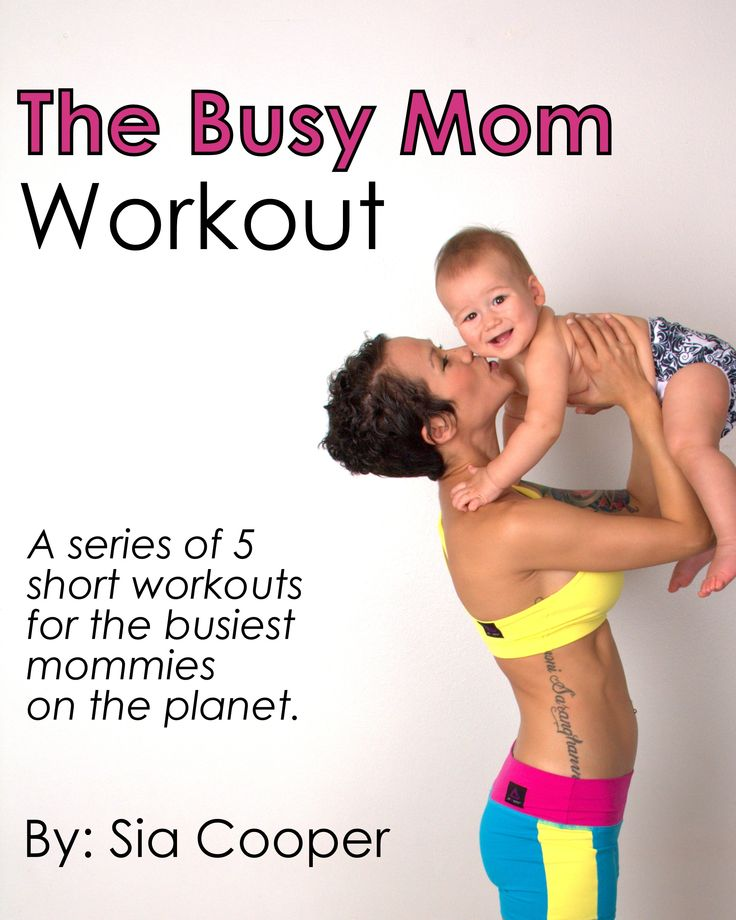 The Busy Mom Workout  is the perfect plan for busy mommies with little time to workout.  Features 5 mini-workouts that can be completed in 15 minutes or less.