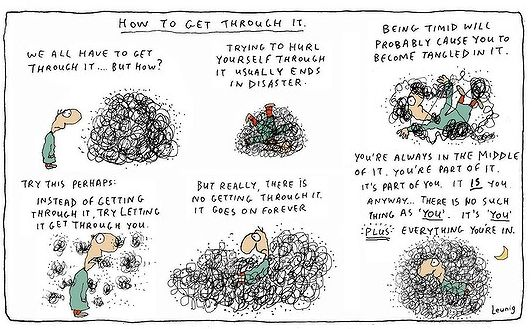 """How to get through it"" by Michael Leunig."