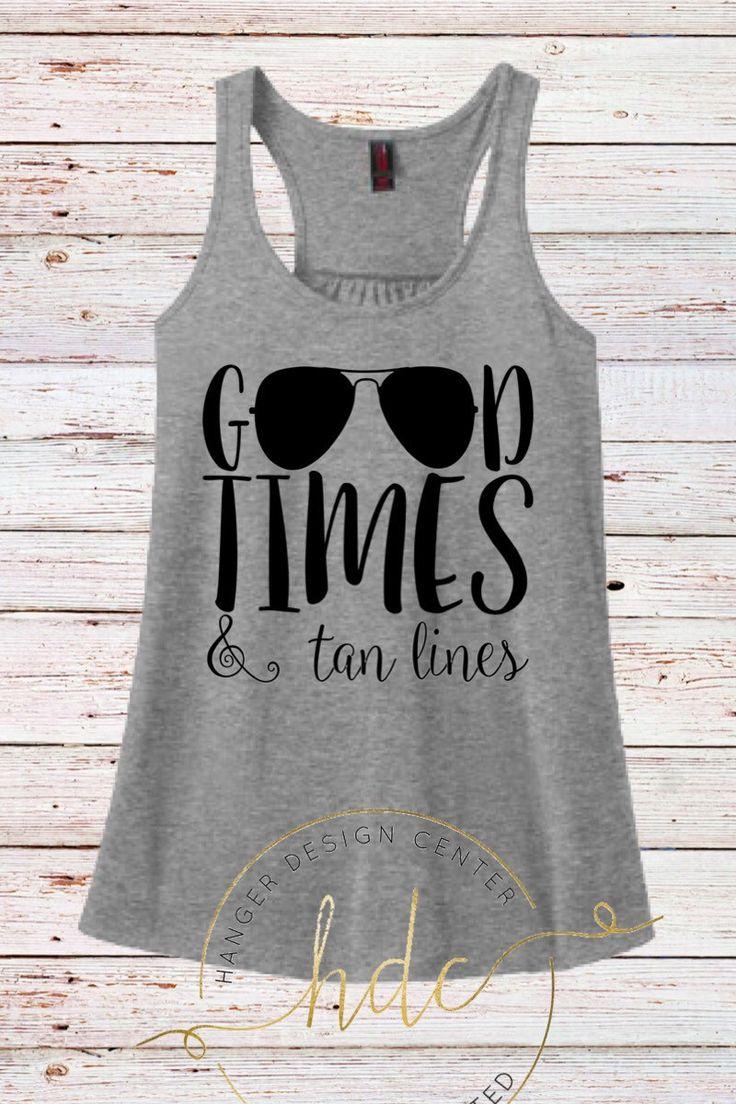 Beach Shirt/Good Times and Tan Lines Tank Top/Honeymoon Shirt/Vacation Shirt/Bachelorette Party Shirt/Bikini Cover Up/Beach Tank/Racer Back by HangerDesignCenter on Etsy https://www.etsy.com/listing/292833481/beach-shirtgood-times-and-tan-lines-tank