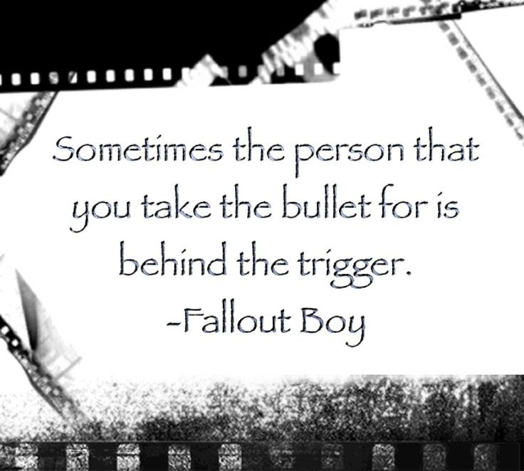 A really good quote from Fallout Boy's song: Miss Missing You