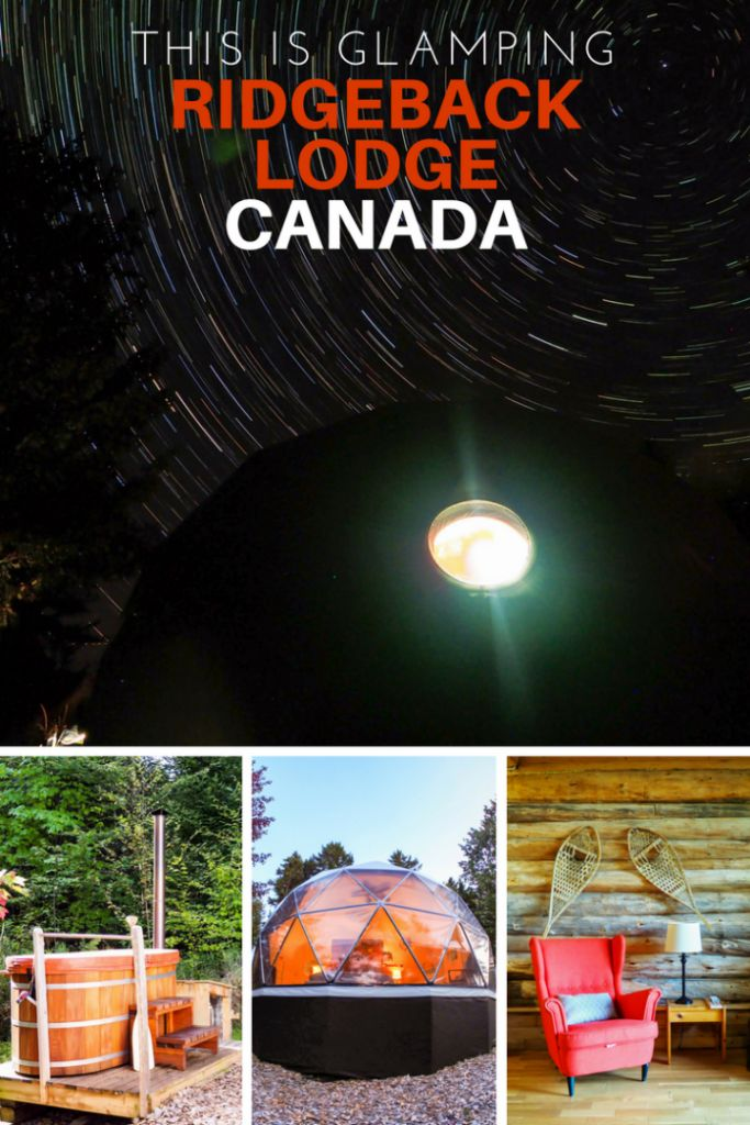 This is Glamping in Canada at its Best – Ridgeback Lodge Review