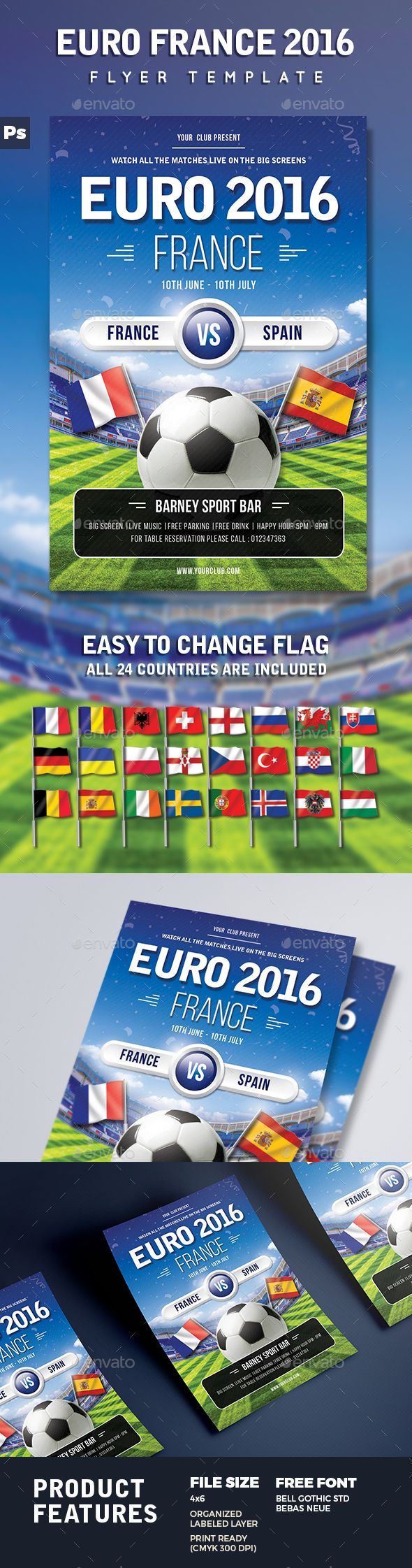 Football Euro France 2016 Flyer This Flyer is perfect for advertising football/soccer tournaments, matches, events and everything related to it or for any other sport party in your bar/pub/club. FEATURES4X6  bleed Well Organized Layer Print Ready CMYK 300 DPI