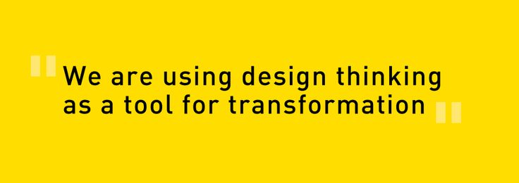 Design thinking as a tool for transformation...