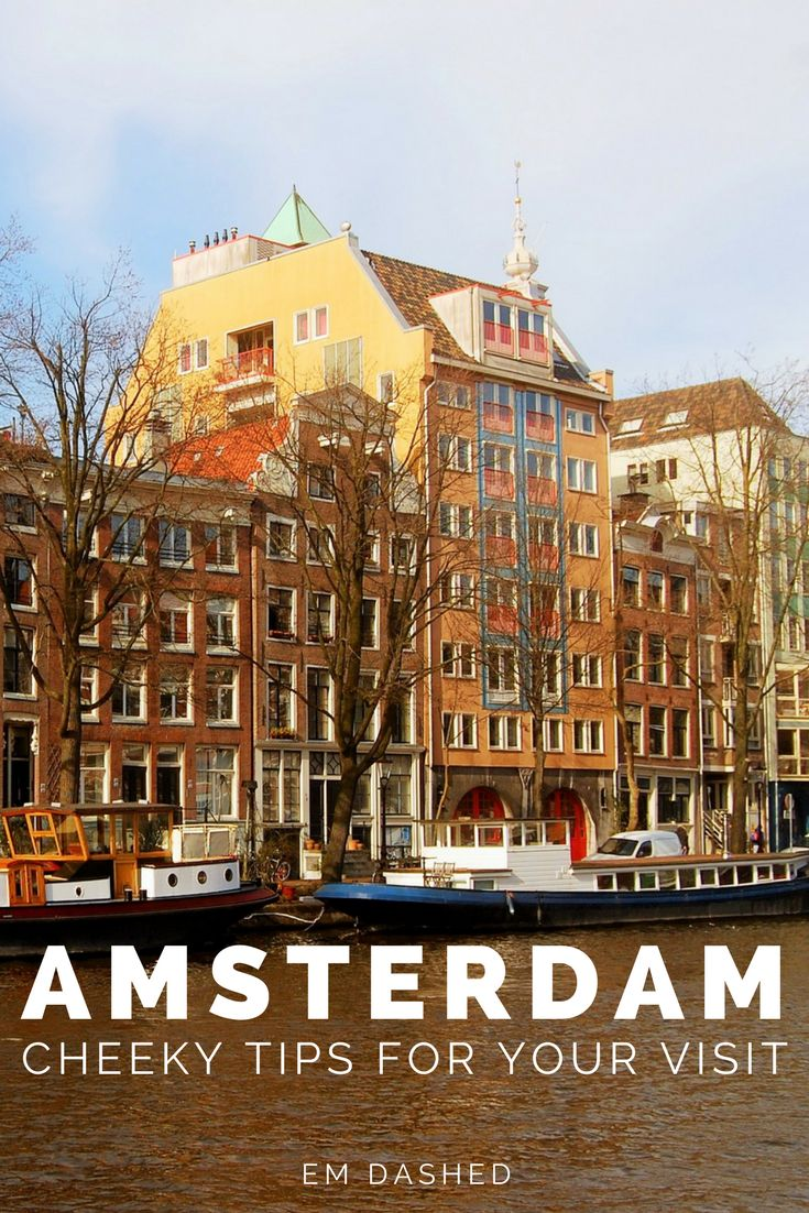 Slightly snarky, but (hopefully) still useful advice for exploring Amsterdam -- brought to you by a foreign resident of the Netherlands and frequent visitor to the city. | #Amsterdam #Netherlands