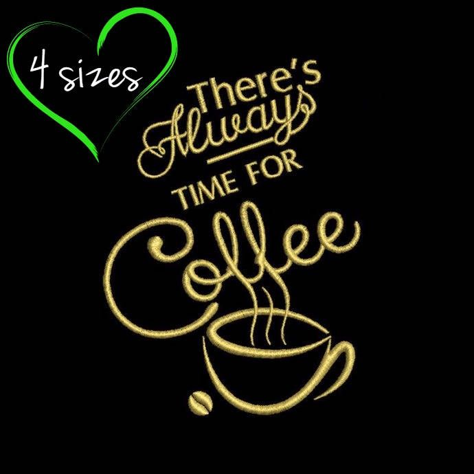 There's always time for coffee embroidery desigs Kitchen mom embroidery instant digital download pattern in the hoop pes files heart designs by SvgEmbroideryDesign on Etsy