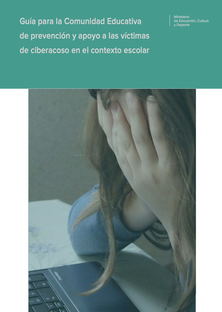 Guías para la Comunidad Educativa de prevención y apoyo a las víctimas de violencia escolar y de ciberacoso en el contexto escolar | Blog de CNIIE