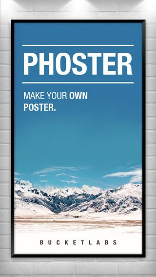 Phoster - Make your own Poster