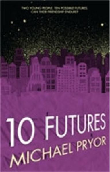 10 Futures by Michael Pryor, 9781742753768.