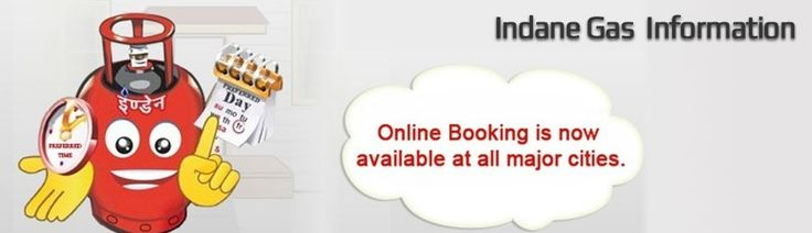 A Complete Information On Indane Gas, Online Booking, Registration, New Connection, Refill cylinder, Agency and Complaint. http://www.bookindanegas.in/