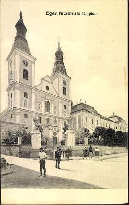 1914. Eger, Cisztercita főgimnázium - Szent Bernát Ciszterci Borgia Szent Ferenc templom és rendház