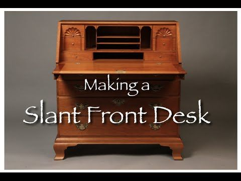 Secretary Desk Building Process by Doucette and Wolfe Furniture Makers - YouTube