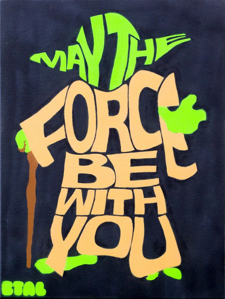 "May The Force Be With you, 18x24"", Spray Paint on Canvas, 2013,  Ben Talatzko / BTAL"