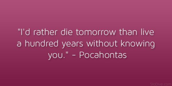 17 best pocahontas quotes on pinterest grandmother