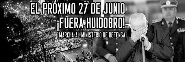 Plenaria Memoria Y Justicia: Convocatorias: Este 27 de Junio, Fuera Huidobro!!!