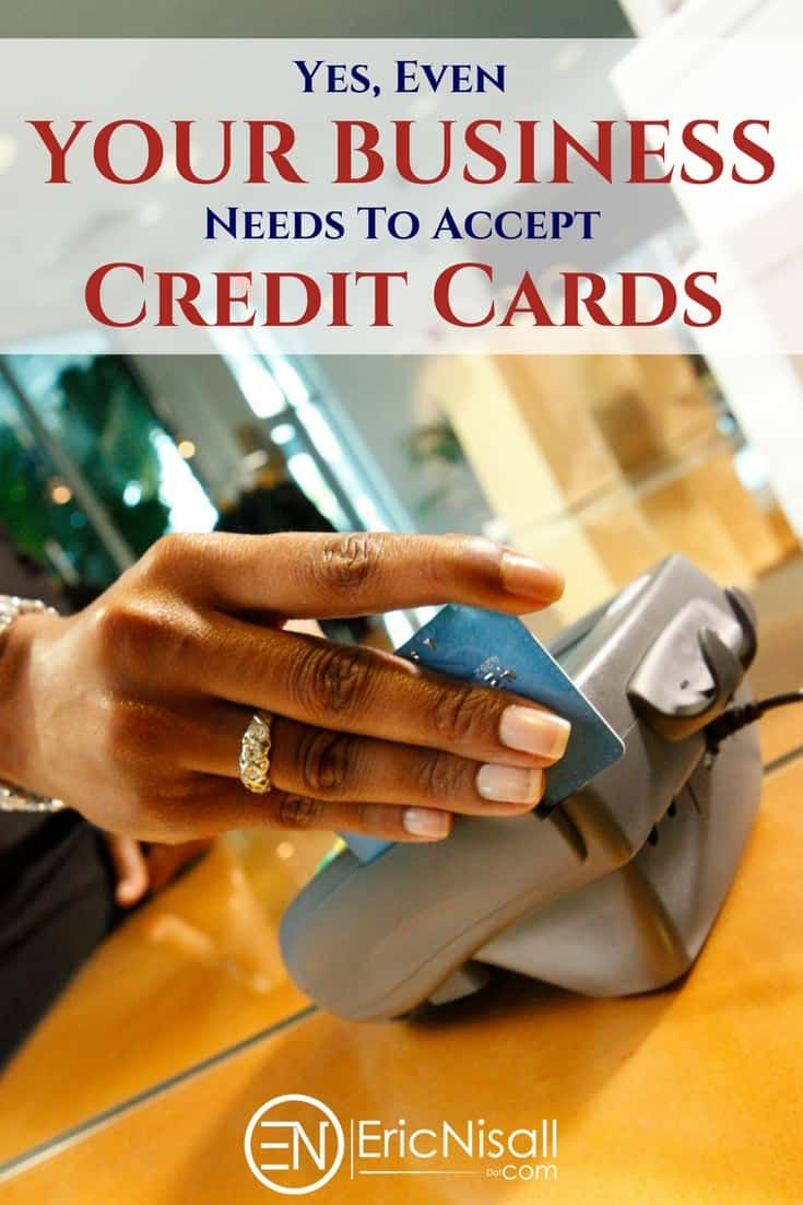Why Your Business Should Accept Credit Cards Today Credit Card Business Merchant Services