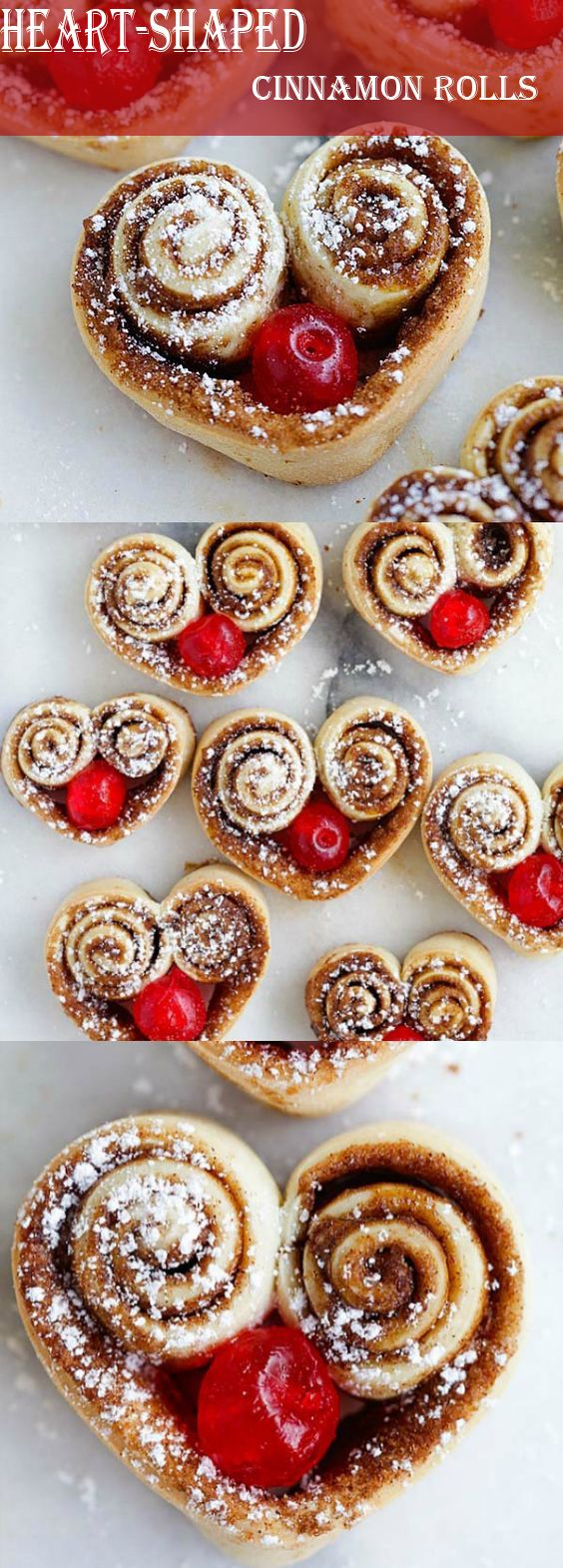 Heart-Shaped Cinnamon Rolls – the cutest and best cinnamon rolls ever, made into heart shape and stuffed with red cherries. So adorable!