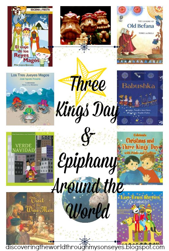 Discovering The World Through My Son's Eyes: Three Kings Day and Epiphany Around the World