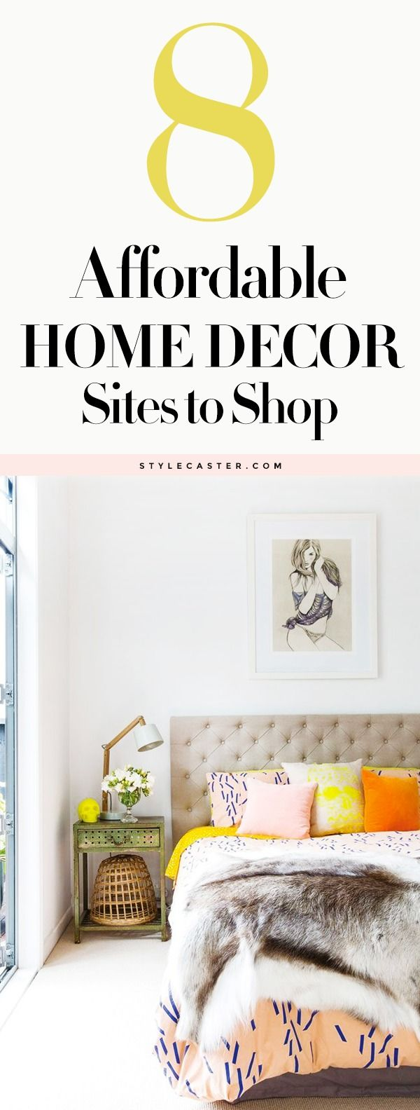 8 Affordable Home Decor Sites every girl should know about | https://StyleCaster.com