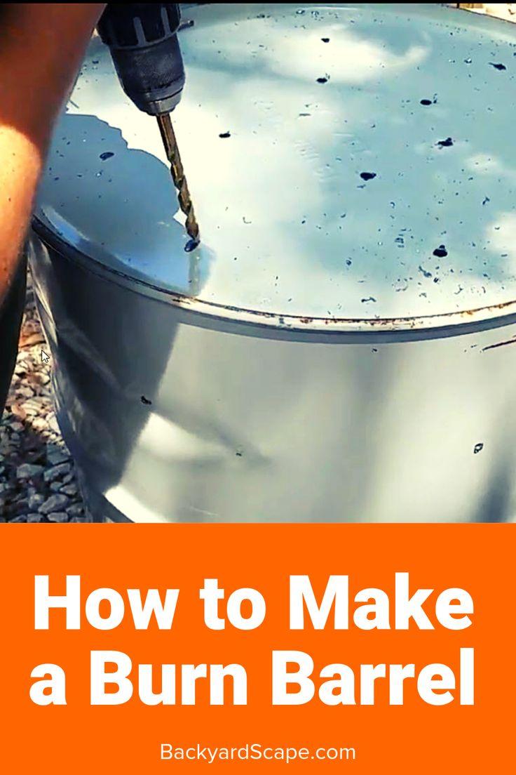 How to make a burn barrel with images burn barrel