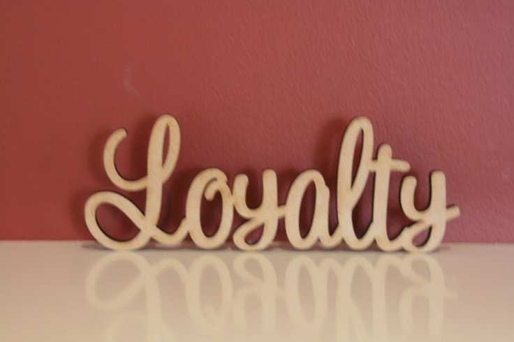 $10.50 (AUD) 10cm tall freestanding wooden  word Loyalty. Supplied in raw(unpainted) 9mm thick MDF. The same word can be made both smaller(cheaper) or bigger(extra).  http://www.decoroo.com.au/10cm-tall-freestanding-wooden-word-loyalty/