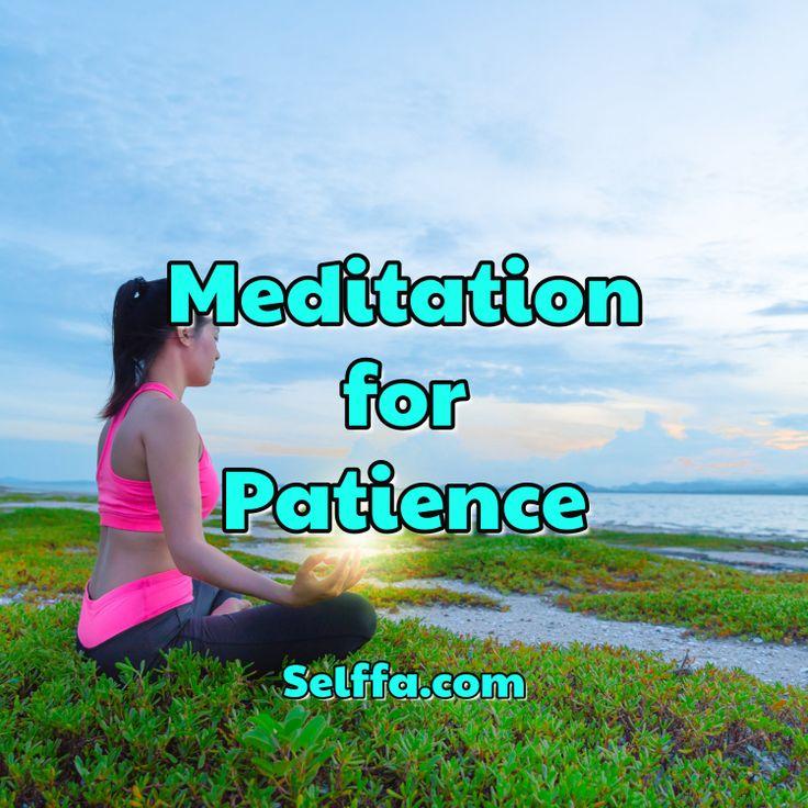Meditation for Patience Guided 10 & 20 min. Meditations