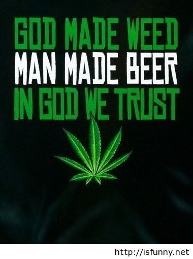 Weed God Quotes