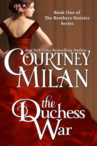 Todays Kindle Romance Daily Deal is The Duchess War ($1.99), by Courtney Milan [indie].