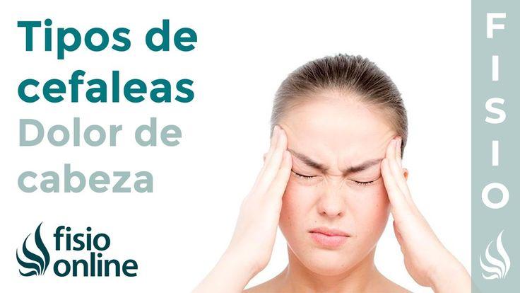 Tipos de CEFALEAS o dolores de cabeza y su tratamiento y..