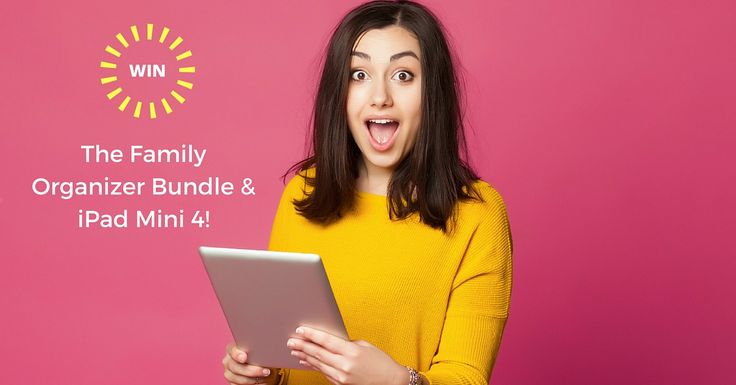 Moms & Dads, enter to WIN an iPad Mini 4 and Family Organizer Bundle!