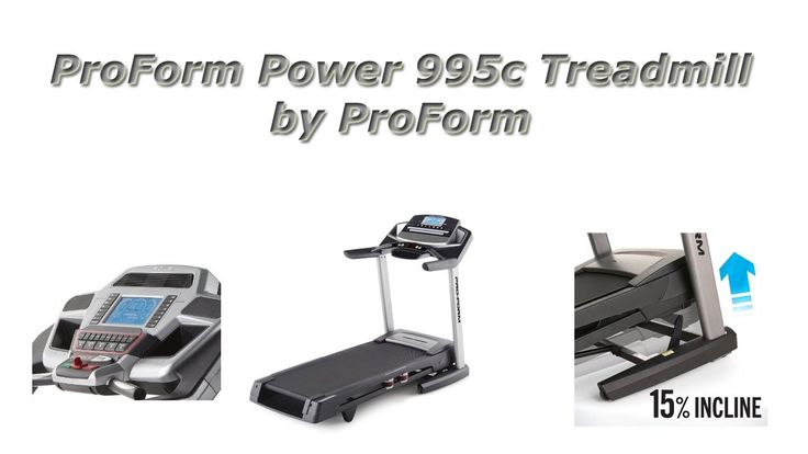 ProForm Power 995c Treadmill Review...