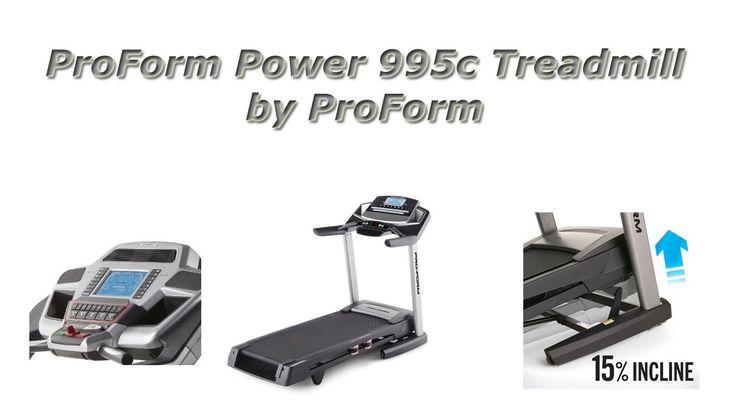 ProForm Power 995c Treadmill Review...