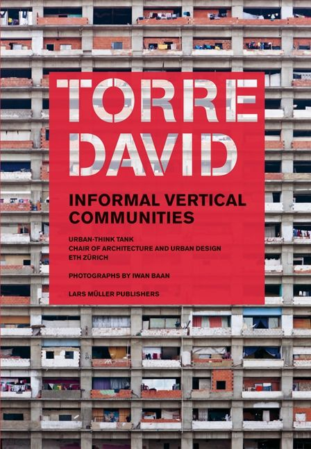 Torre David — Lars Müller Publishers