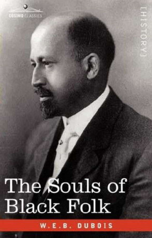 """""""The Souls of Black Folks"""" by W.E.B Dubois (1903) .... I this on kindle and in print twice!"""