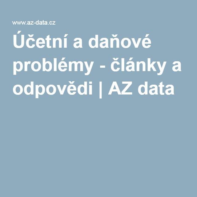 Účetní a daňové problémy - články a odpovědi | AZ data
