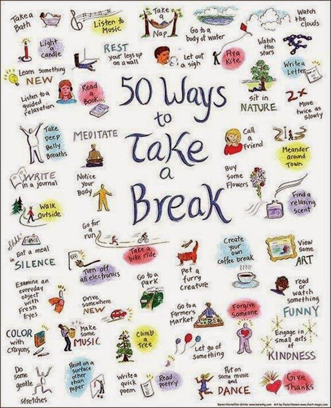50 ways to take a break #healthy #happy
