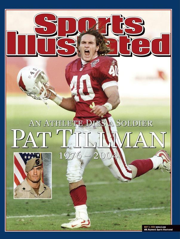 Pat Tillman - Arizona Cardinals Left the NFL to serve in the U.S. Army and was killed in action serving in Afghanistan.