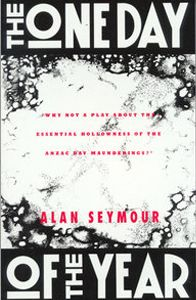 Unit of work for Year 9 and 10 by Mel Dixon on The One Day of the Year by Alan Seymour.