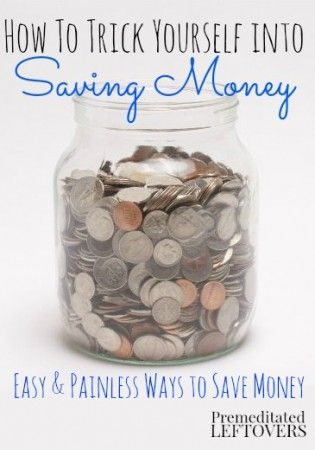 How to Trick Yourself into Saving Money - Easy ways to save money that add up. #save #money