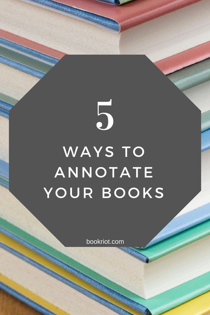 5 Ways To Annotate Your Books