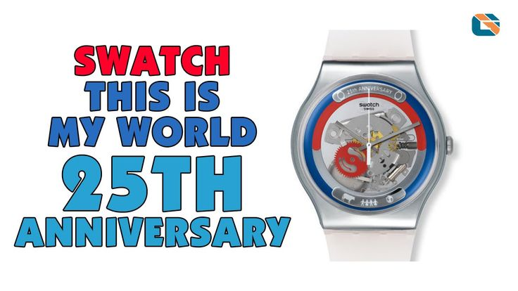 Swatch 25th Anniversary This is My World Watch Review #Swatch