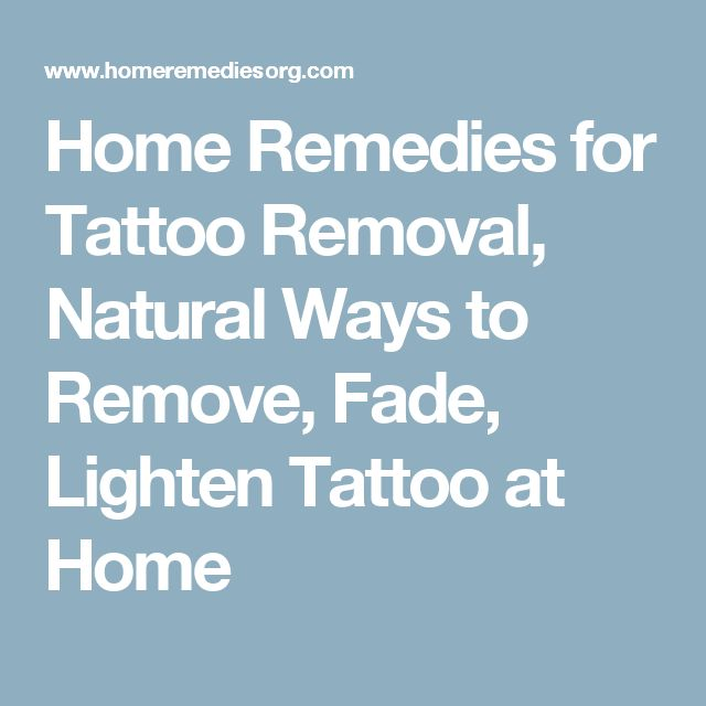 Home Remedies for Tattoo Removal, Natural Ways to Remove, Fade, Lighten Tattoo at Home