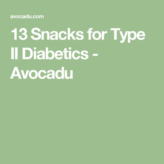 13 Snacks for Type II Diabetics - Avocadu