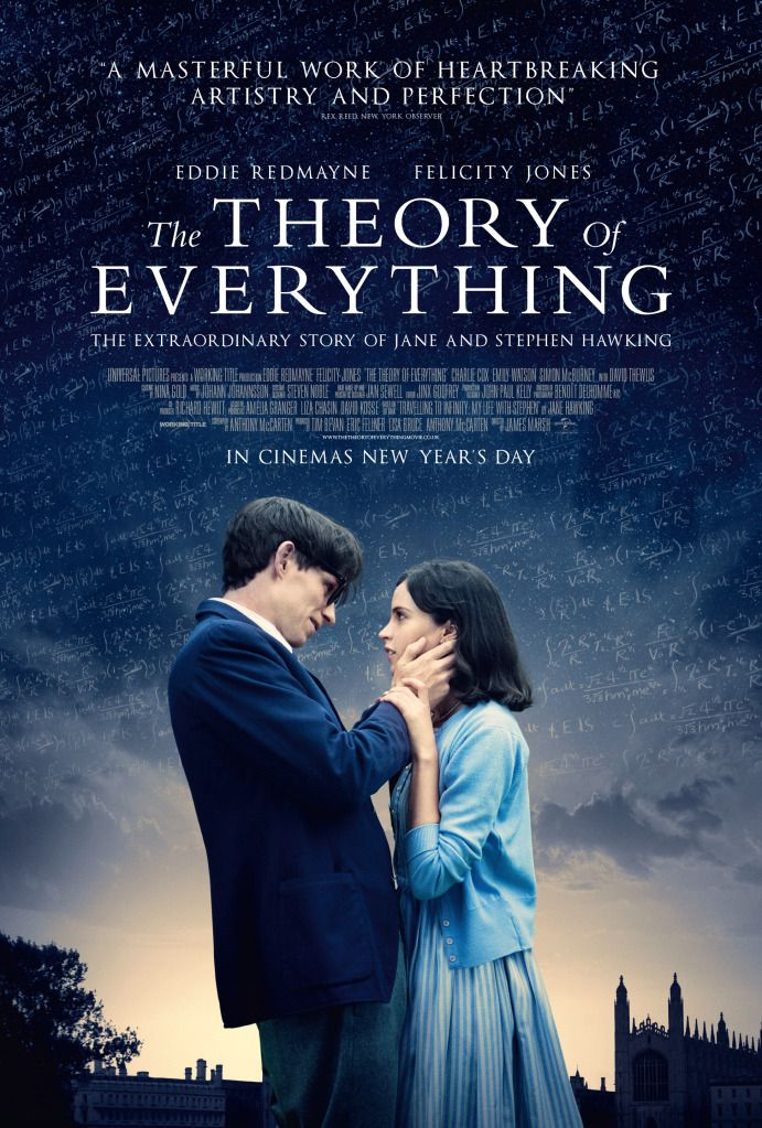 The Theory of Everything. Loved this movie. It's so inspiring. It puts able-bodied people like us to shame... although we are not geniuses like Stephen Hawking. And what a love story...